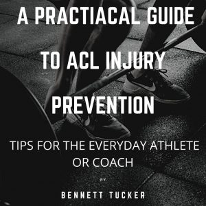 ACL Injury Prevention Bundle- EBook and Video