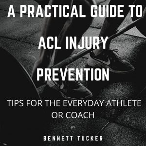 ACL Injury Prevention Guide- Tips for coaches and athletes (Ebook only)